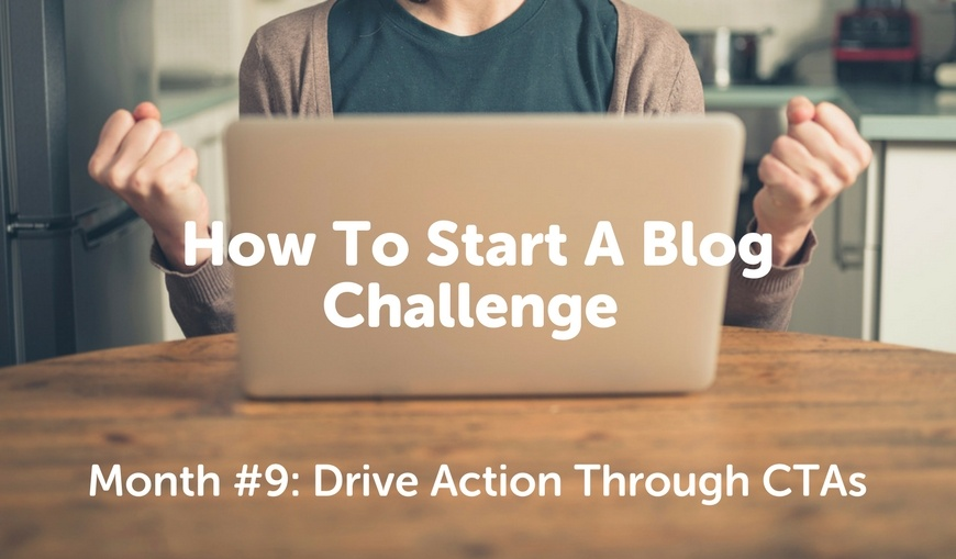 How-To-Start-A-Blog-Challenge-calls-to-action.jpg