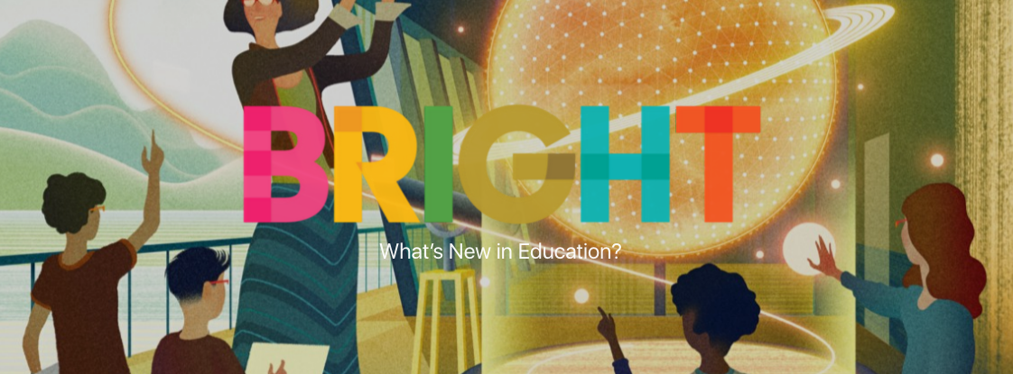 bright-medium-what's-new-in-education.png