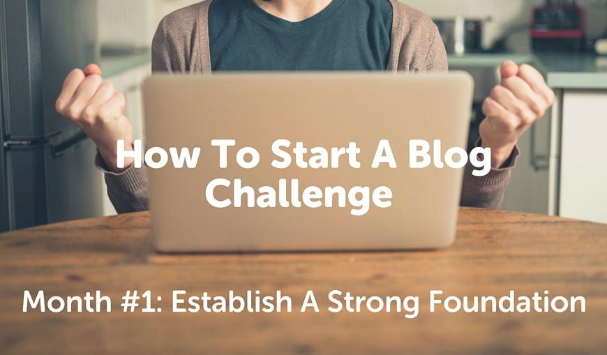 how-to-start-a-blog-challenge-month-1_2.jpg