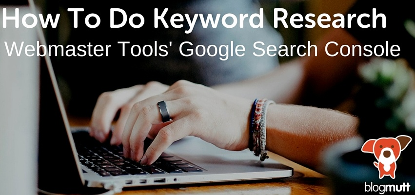 how-to-do-keyword-research-webmaster-tool's-google-search-console-hands-typing-on-laptop