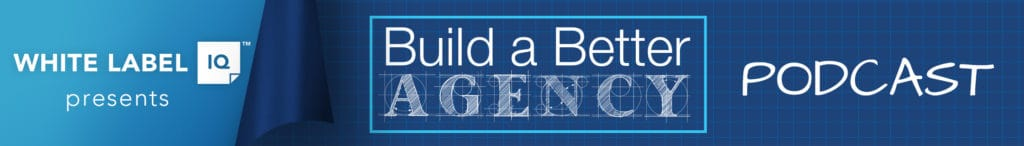 build a better agency podcast banner